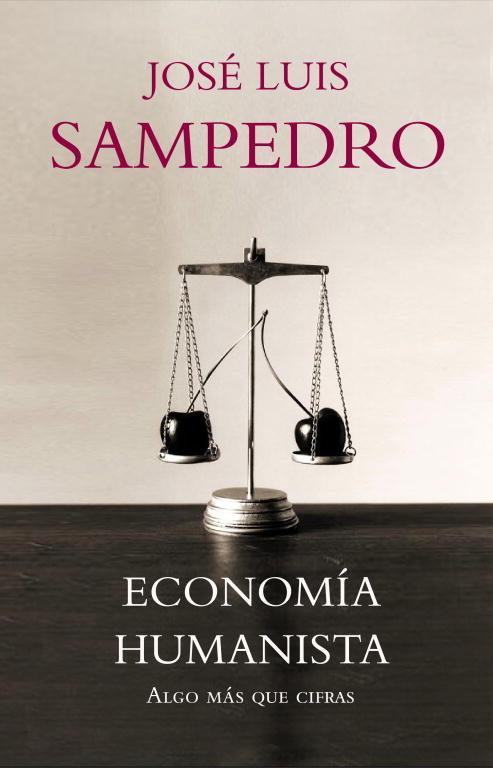 Economía humanista, algo más que cifras