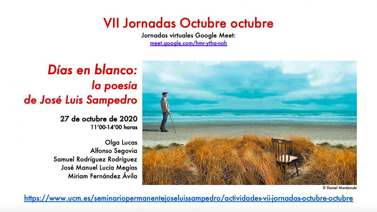 VII Jornadas OCTUBRE OCTUBRE: Días en blanco: la poesía de José Luis Sampedro